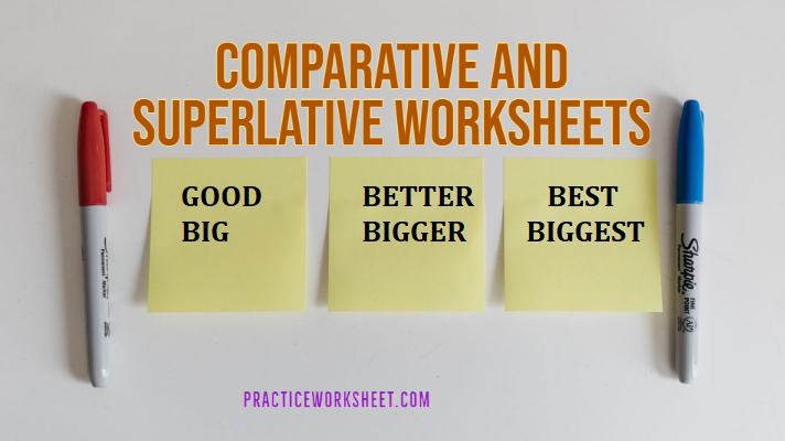 Comparative and Superlative Worksheets with PDF