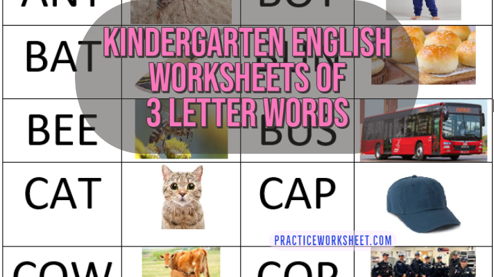 Kindergarten English Worksheets Of 3 Letter Words List (pdf) – Practice  Worksheet