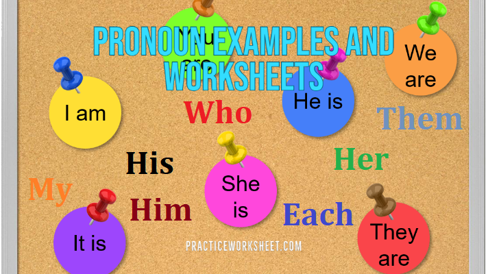 Pronoun Examples and Worksheets